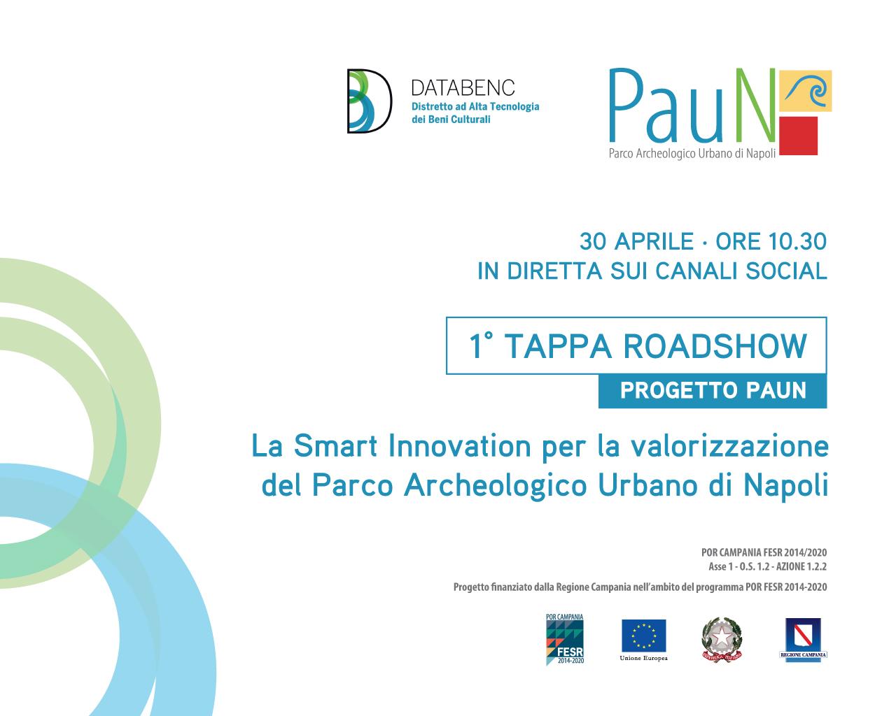 """Venerdì 30 aprile la prima tappa del roadshow digitale del progetto PAUN. Focus sulla """"smart innovation"""""""